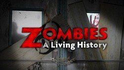 "Graphic logo for ""Zombies: A Living History."""