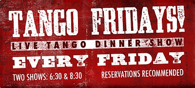 Promotional graphic for Tango Fridays at Pampas Argentine Grill every Friday. Courtesy of Pampas Argentine Grill.