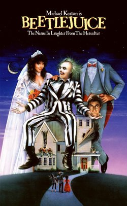 """Promotional graphic for the film, """"Beetlejuice"""""""