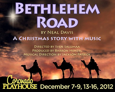 "Promotional graphic for the performance of ""Bethlehem Road"" at the Coronado Playhouse. Courtesy to Coronado Playhouse."
