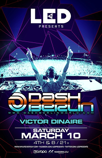 Promotional poster for Dash Berlin at 4th and B presented by LED