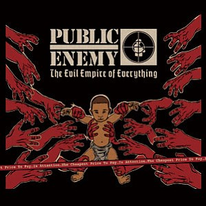 "Promotional graphic of Public Enemy's album ""The Evil Empire of Everything."" Courtesy of Public Enemy"