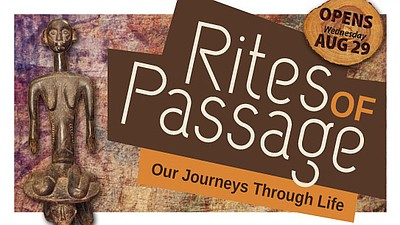 "Promotional image for the ""Rites Of Passage"" exhibit, Aug..."