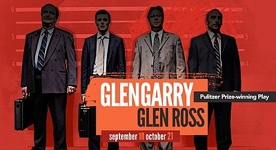 "Promotional graphic for ""Glengarry Glen Ross"" being shown at La Jolla Playhouse from September 18, 2012 - October 21, 2012"
