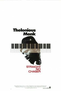 "Promotional graphic for the film, ""Thelonious Monk: Straight, No Chaser"""
