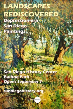 "Promotional graphic for San Diego History Center's Exhibition ""Landscapes Rediscovered: Depression-era San Diego Paintings."""