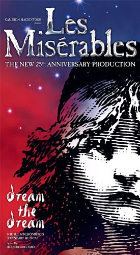 "Promotional graphic for ""Les Misérables"" the 25th anniversary production at the San Diego Civic Theatre"