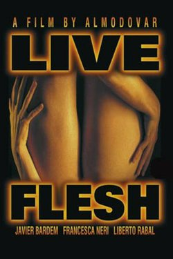 """Promotional graphic for the film, """"Live Flesh."""""""