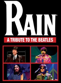 "Promotional graphic for ""Rain,"" a tribute to The Beatles, being performed at the San Diego Civic Theatre"