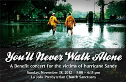 Promotional flyer for 'You'll Never Walk Alone' Hurricane Sandy Relief Benefit Concert on November 18th at 5 p.m. at La Jolla Presbyterian Church