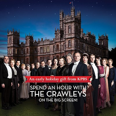 An early holiday gift from KPBS:  spend an hour with the Crawleys on the big screen!