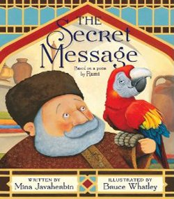 """Graphic cover of """"The Secret Message,"""" by Mina Javaherbin."""