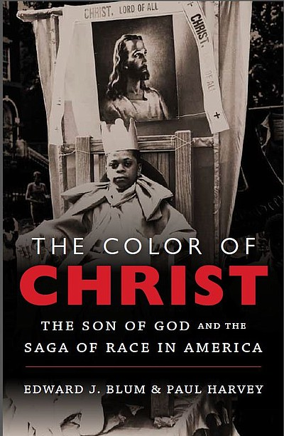"Book cover for ""The Color of Christ: The Son of God and the Saga of Race in America"" written by Prof. Edward Blum."