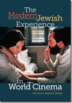 "Graphic cover of ""The Modern Jewish Experience in World Cinema"" by Lawrence Baron, ed."