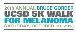 Promotional logo for 20th Annual Bruce Gorder UC San Diego 5K Walk For Melanoma on October 19, 2013.