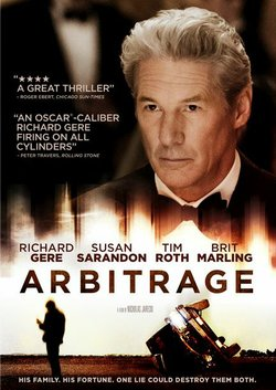 """Promotional graphic for the film, """"Arbitrage."""""""