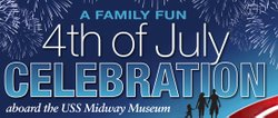 Promotional graphic for the 4th of July Celebration aboard the USS Midway Museum. Courtesy of the USS Midway Museum.