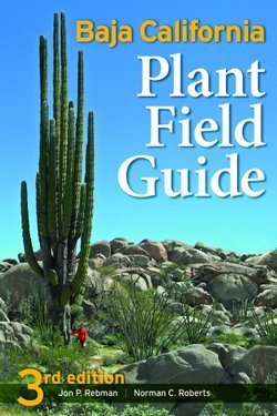 "Book cover of Jon Rebman's ""Baja California Plant Field Guide""."