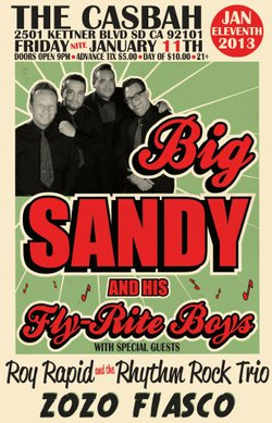 Promotional graphic for the performance of Big Sandy and his Flyrite Boys, Roy Rapid & The Rhythm Rock Trio, Zozo Fiasco, Dj Pops at The Casbah on January 11th, 2013. Courtesy of Big Sandy And His Flyrite Boys