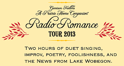 "Promotional graphic for the A Prairie Home Companion's Radio Romance tour coming to San Diego on July 15th, 2013. Courtesy of ""A Prairie Home Companion."""