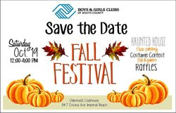 Promotional graphic for the Boys & Girls Clubs Of South County Fall Festival on October 19th, 2013.