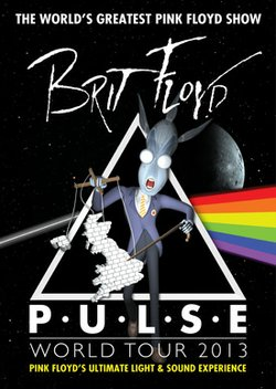 Promotional graphic for the Brit Floyd Pulse World Tour 2013.