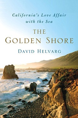 "Book cover of ""The Golden Shore: California's Love Affair with the Sea"" by David Helvarg."
