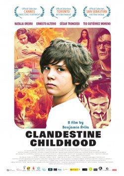 """Promotional graphic for the film, """"Clandestine Childhood"""" originally titled """"Infancia clandestina."""""""