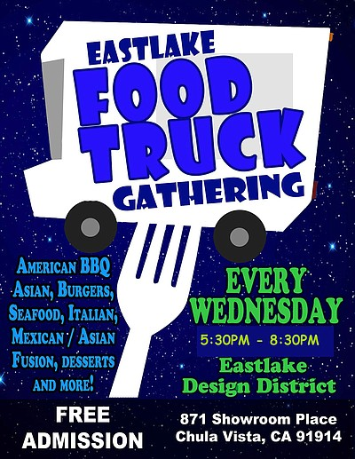 Promotional graphic for the weekly Eastlake Food Truck Gathering at Eastlake Design District, 871 Showroom Pl Chula Vista, CA.
