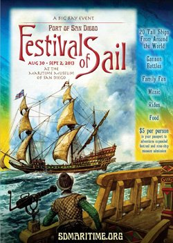 Promotional graphic for the 2013 Festival of Sail at the San Diego Maritime Museum taking place Friday August 30th through Monday September 2nd, 2013.