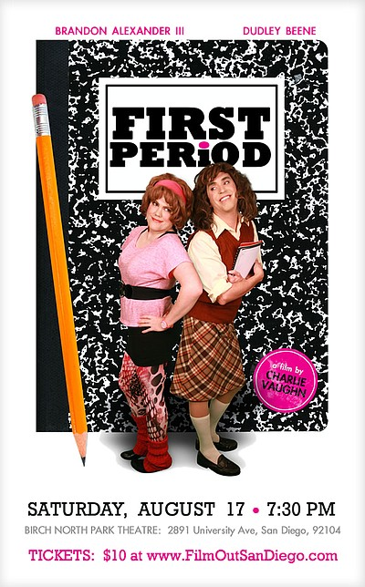 "Promotional graphic for FilmOut San Diego's performance of ""First Period"" - A High School Comedy on August 17th, 2013."