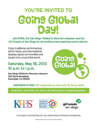 Promotional graphic for Going Global Day on May 18, 2013 from 10 a.m. to 1 p.m. at San Diego Children's Discovery Museum. Courtesy of KPBS, the San Diego Children's Discovery Museum and the Girl Scouts of San Diego