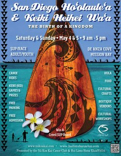 Promotional graphic for The San Diego Hoʻolauleʻa (Hawaiian Festival) / Keiki Heihei Waʻa (Youth Canoe Regatta) on May 4th and 5th, 2013.
