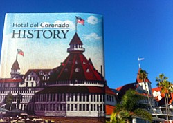 "Promotional image of  ""The Hotel del Coronado: 125 Years of History"" cover outside the Hotel del Coronado written by Christine Donovan."