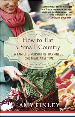 "Promotional book cover of ""How to Eat a Small Country"" By Amy Finley."