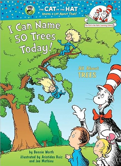 "Graphic cover of the book ""I Can Name 50 Trees Today!"" by author Bonnie Worth; illustrated by Aristides Ruiz and Joe Mathieu."