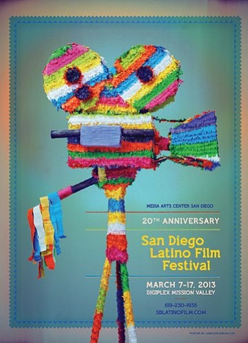 Promotional graphic for the Latino Film Festival: March 7-17, 2013. Courtesy of Media Arts Center San Diego