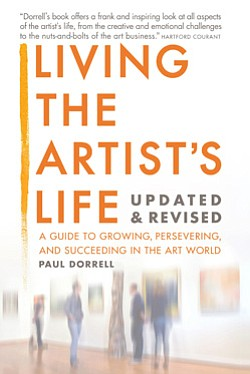 "Promotional book cover of ""Living The Artist's Life"" by Paul Dorrell."