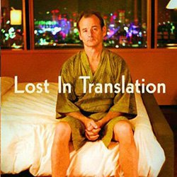 "Promotional image of the film ""Lost in Translation""."