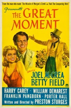 """Promotional graphic for the film, """"The Great Moment"""""""
