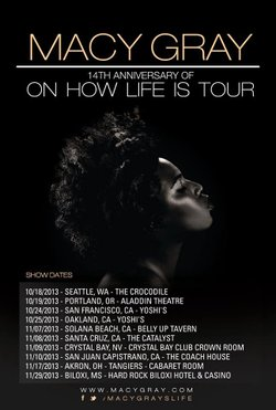 """Promotional graphic for Macy Gray's 14th Anniversary of """"On How Life Is"""" Tour. She is performing at the Belly Up Tavern on Nov. 7, 2013. Courtesy of Macy Gray"""
