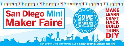 Promotional graphic for the San Diego Mini Maker Fair at ...