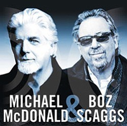 Image of Michael McDonald & Boz Scaggs.