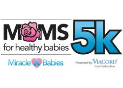 Promotional graphic for the Moms 5k For Healthy Babies on May 11th, 2013.