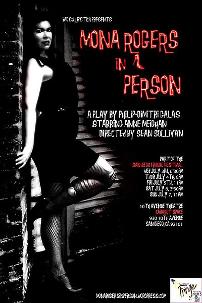 "Promotional graphic for the performance of ""Mona Rogers in Person"" at the San Diego Fringe Festival. Courtesy of the San Diego Fringe Festival."