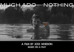 "Promotional graphic for the film, ""Much Ado About Nothing."""