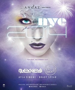Promotional graphic for New Year's Eve 2014 at Andaz San Diego. Courtesy of Andaz San Diego.