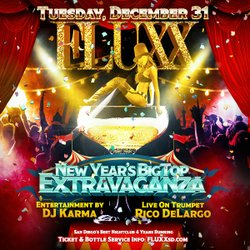 Promotional graphic for NYE Big Top Extravaganza at FLUXX. Courtesy of Fluxx Nightclub.
