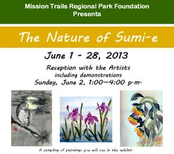 Promotional image for the The Nature of Sumi-e Art Exhibit at the Mission Trails Regional Park Visitors Center.