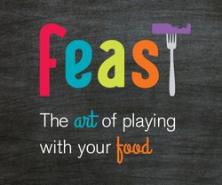 "Promotional graphic for ""Feast: The Art of Playing With Your Food"" exhibition at The New Children's Museum."